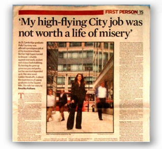 Observer - My high-flying City job was not worth a life of misery - http://www.theguardian.com/money/2006/aug/27/workandcareers.books