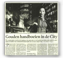 Dutch press - Golden Handcuffs in the City