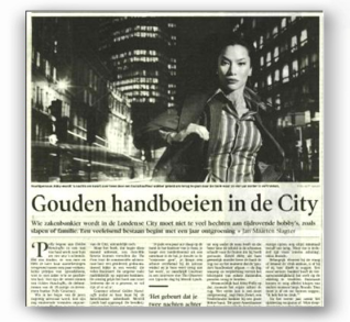 Dutch press - Golden Handcuffs in the City