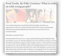 Student Journals - Feral Youth by Polly Courtney - http://www.studentjournals.co.uk/comment/britain/2197-tsj-talks-to-polly-courtney-things-have-got-worse-since-the-london-riots
